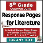 8th Grade ELA Common Core : Student Response Pages for Literature