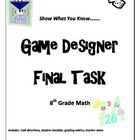 "8th grade Common Core Math ""Game Designer"" final project"