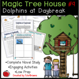 #9 Magic Tree House- Dolphins at Daybreak Novel Study