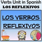 9 Page Reflexive Verbs (Los Reflexivos) Unit in Spanish