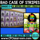A BAD CASE OF THE STRIPES - A Creative Writing Project