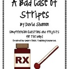A Bad Case of Stripes, by D. Shannon, Comp. Questions and
