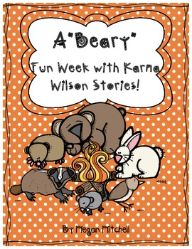 A Beary Fun Week-Guided Reading with Karma Wilson