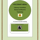 A Bloomin&#039; Menu of Literacy Activities Based on Bloom&#039;s Taxonomy