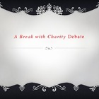 """A Break with Charity"" Debate PowerPoint"