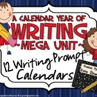 A Calendar Year Of Writing Mega Unit ~ 12 Writing Prompt C