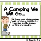 A Camping We Will Go: Science, Math, & Language Arts Activ