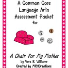 A Chair for My Mother - A Common Core Language Arts Assess