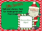 Silly Santa: A Math and Literacy Packet for Kindergarten a