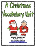 A Christmas Reading Vocabulary Unit: Common Core Standards