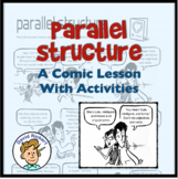 A Comic Lesson on Parallel Structure: Activities Included