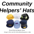 A+      Community Helpers&#039; Hats