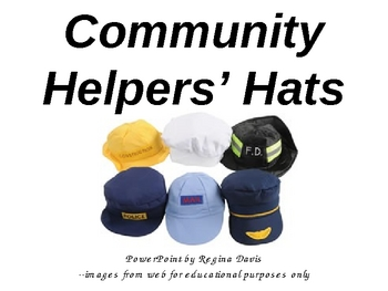 A+      Community Helpers' Hats