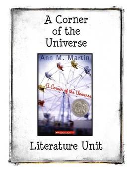 A Corner of the Universe by Ann M. Martin Literature Unit