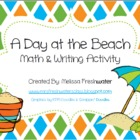 A Day At The Beach Math & Writing Activity