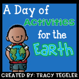 A Day of Activities For the Earth (Earth Day Activities)