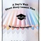 A Day's Wait by Ernest Hemingway Lesson Plans, Worksheets,