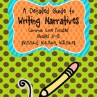 A Detailed Guide toWriting Narratives{aligned to Common 