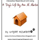 A Dog's Life by Ann M. Martin Novel Study/ Interactive Read-Aloud