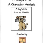 A Dog's Life...A Character Analysis