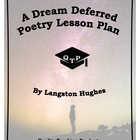 A Dream Deferred by Langston Hughes Lesson Plan, Worksheet