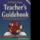 A FIRST YEAR TEACHER'S GUIDEBOOK