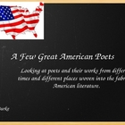 A Few Great American Poets