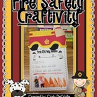 A Fire Safety Craftivity {Craft and Writing Activity}