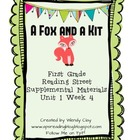 A Fox and a Kit-Supplemental Materials First Grade Reading Street