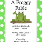 A Froggy Fable Reading Street Grade 2 2011 Series