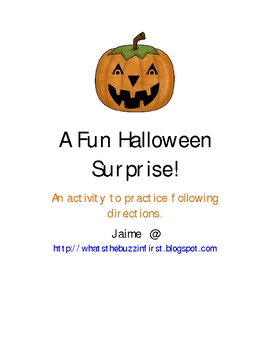 A Fun Halloween Surprise...A Following Directions Activity