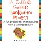A Gobble, Gobble Thanksgiving Project