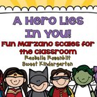 A Hero Lies In You! {Fun classroom Marzano Scales}