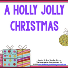 A Holly Jolly Christmas:  A Common Core Aligned Unit