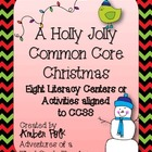 A Holly Jolly Common Core Christmas {Literacy Centers & Ac