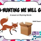 A-Hunting We Will Go SMART Board Lesson