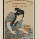 A Japanese Fairy Tale-The Woman Who Lost Her Dumpling( w/S