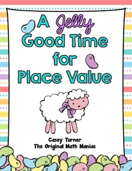 A Jelly Good Time for Place Value