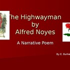 A Lesson on The Highwayman, by Alfred Noyes-- A Narrative Poem