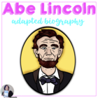A. Lincoln Adapted Biography: Presidents' Day for Special