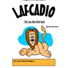 A Listen and Respond Packet for Lafcadio, by Shel Silverstein
