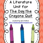 A Literature Unit for Drew Daywalt's The Day The Crayons Quit