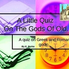 A Little Quiz -on the Greek Gods.