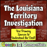 A Louisiana Territory Investigation: Primary Sources to In