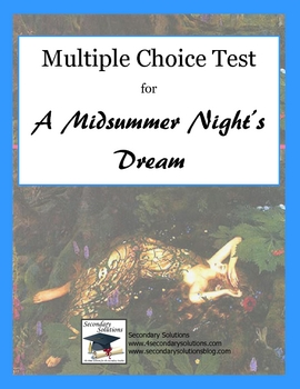 A Midsummer Night's Dream Multiple Choice Final Test