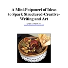 A Mini-Potpourri of Ideas to Spark Structured-Creative-Wri