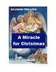 A Miracle for Christmas - Readers Theater or Radio Script