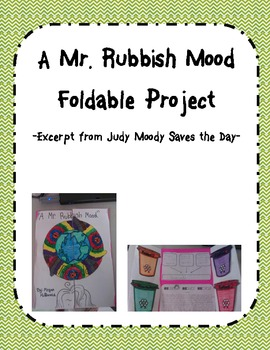 A Mr. Rubbish Mood-Judy Moody Foldable Project