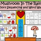 A+ Mushroom In The Rain: Story Sequencing and Word Wall