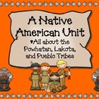 A Native American Unit: Powhatan, Lakota, &amp; Pueblo Tribes
